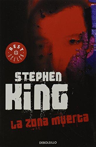 Zona Muerta, la - Stephen King - Debolsillo