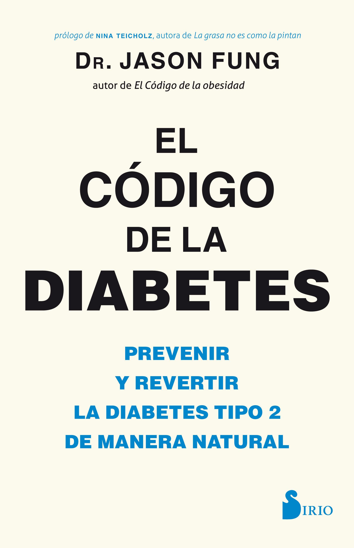 El Código de la Diabetes - Jason Fung - Sirio