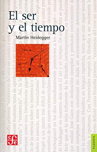 El ser y el tiempo - Martin Heidegger - Fondo de Cultura Económica