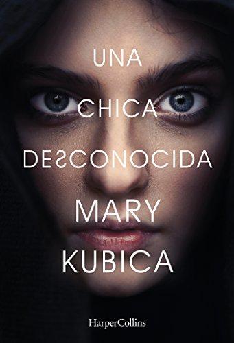 Una Chica Desconocida - Mary Kubica - Harper Bolsillo