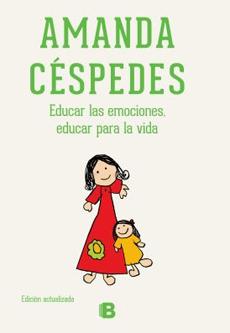 Educar Las Emociones. Educar Para La Vida (Nueva Edicion)