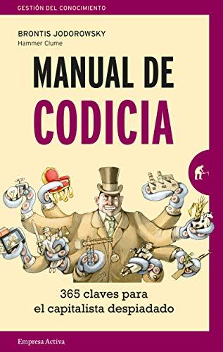 Manual de Codicia - Brontis Jodorowsky - Empresa Activa