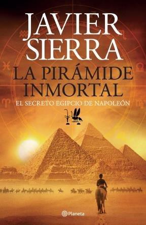 La Pirámide Inmortal - Javier Sierra -