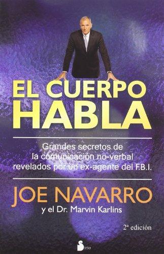 El Cuerpo Habla - Joe Navarro - Sirio