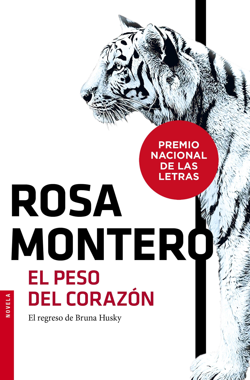 El Peso del Corazón - Rosa Montero - Booket