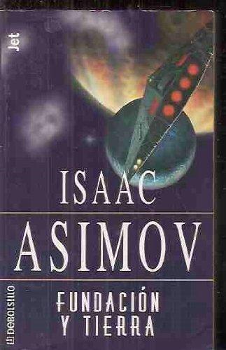 Fundacion y Tierra Debols! Llo - Asimov Isaac - Sudamerica
