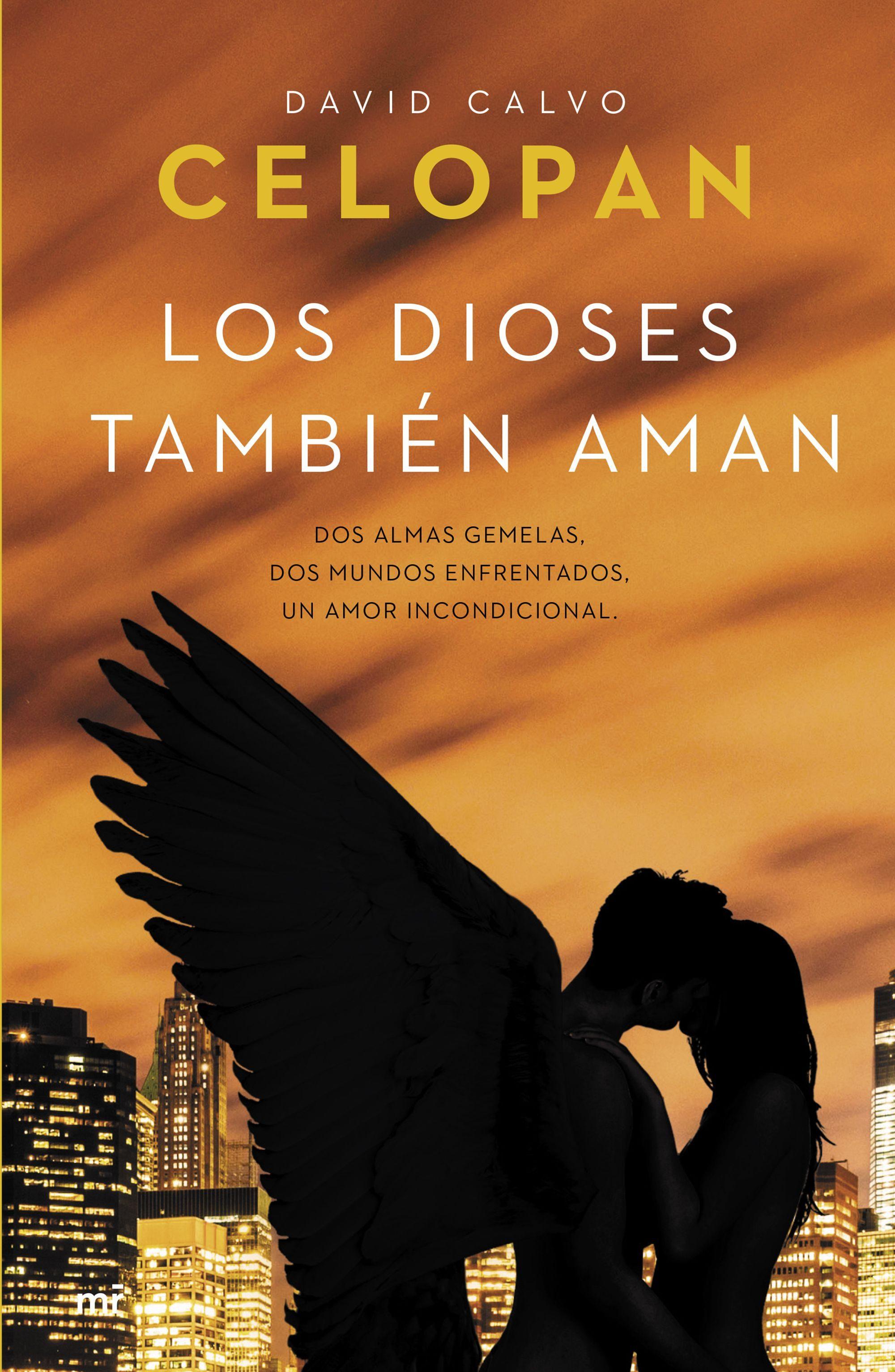 Los Dioses También Aman - Celopan - Ediciones Martínez Roca