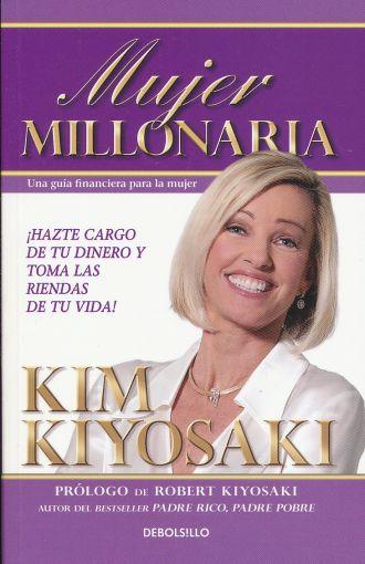 Mujer Millonaria - Kim Kiyosaki - Debolsillo
