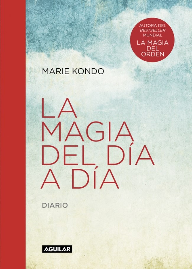 La Magia del día a día: Diario - Marie Kondo - Aguilar