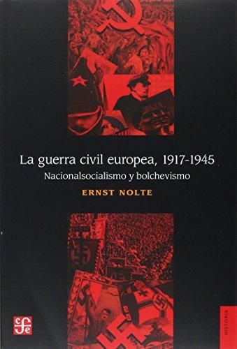 portada La Guerra Civil Europea 1917-1945: Nacionalsocialismo y Bolchevismo