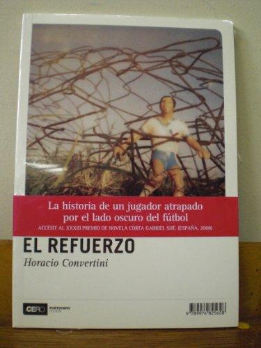 El Refuerzo - Horacio Convertini - Puntocero